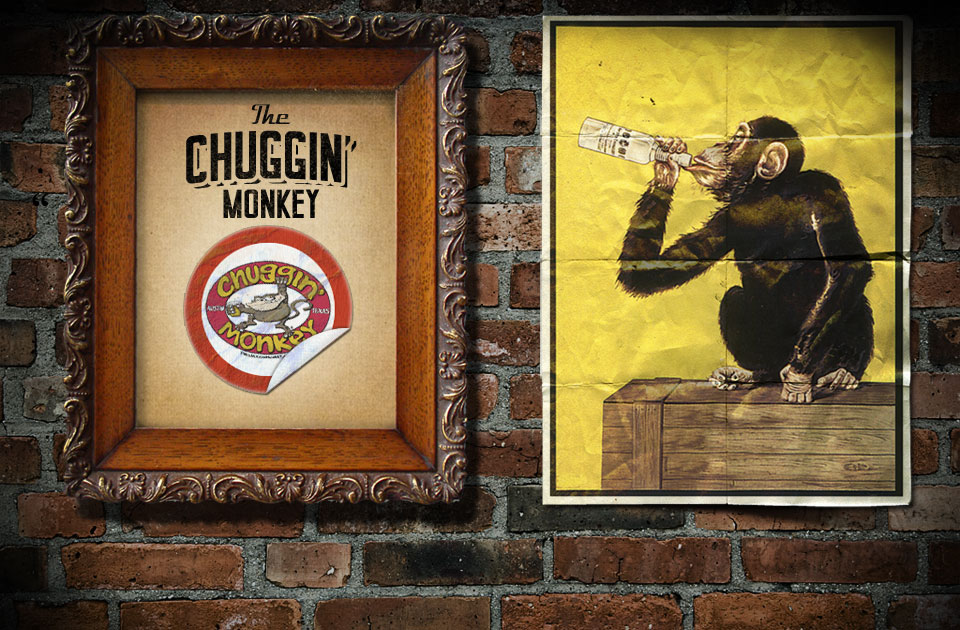 "What the hell is a ""Chuggin' Monkey""?"